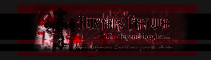 Hunters Prelude [ the legend begins... ]